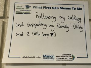 Sign: What First Gen means to me: Following my calling and supporting my family!  (hubby and 2 little boys.) -Anonymous.